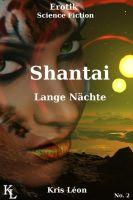 Shantai: Die langen Nächte