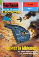 Perry Rhodan 2024: Intrigen in Mirkandol
