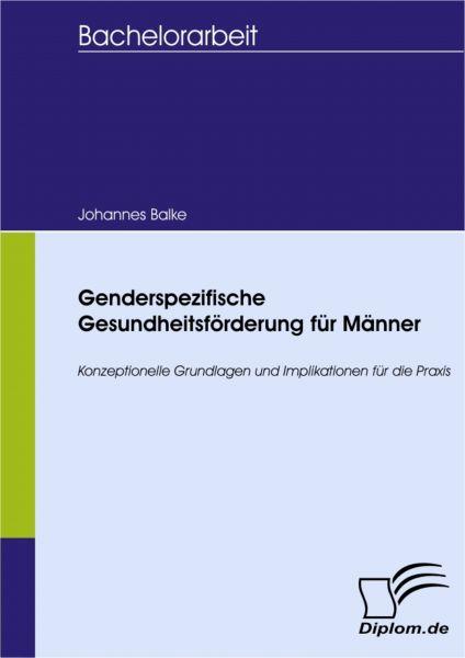 Genderspezifische Gesundheitsförderung für Männer