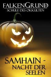 Falkengrund 26 - Samhain, Nacht der Seelen