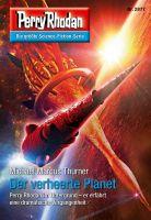 Perry Rhodan 2877 (Heftroman): Der verheerte Planet