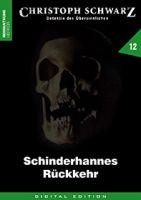 Christoph Schwarz 12 - Schinderhannes Rückkehr