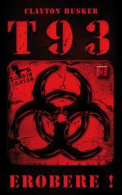 T93, Band 3: Erobere!