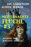 Mitternachtsflüche #3: Nochmal vier Romantic Thriller