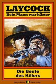 Laycock Western 43: Die Beute des Killers