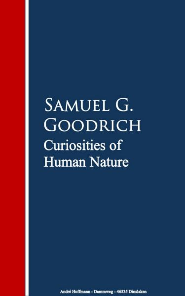 Curiosities of Human Nature