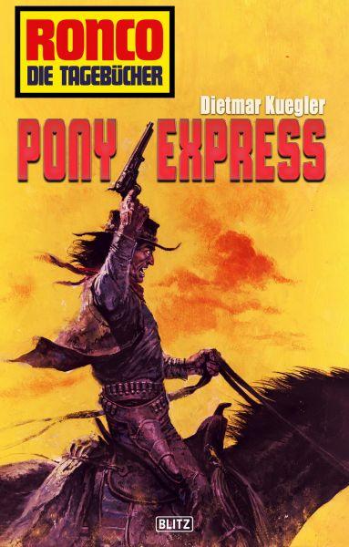 Ronco - Die Tagebücher 11: Pony Express