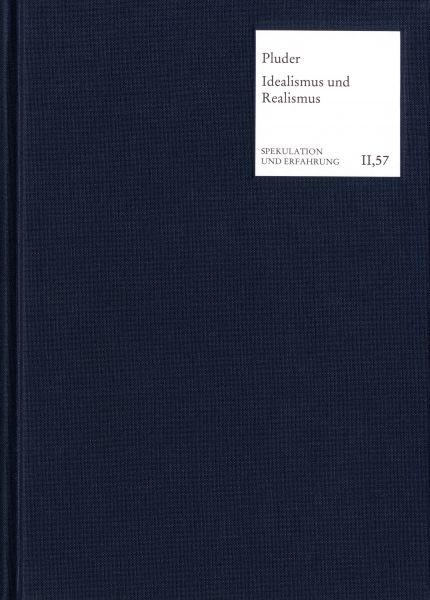 Die Vermittlung von Idealismus und Realismus in der Klassischen Deutschen Philosophie