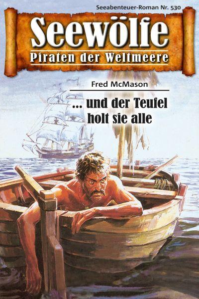 Seewölfe - Piraten der Weltmeere 530