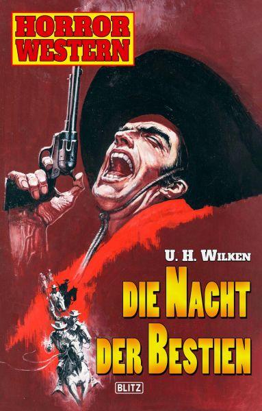 Horror Western 06: Die Nacht der Bestien