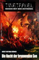 Timetravel #36: Die Nacht der brennenden See