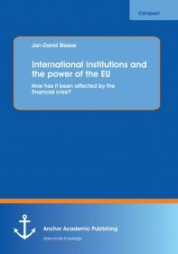 International institutions and the power of the EU: How has it been affected by the financial crisis