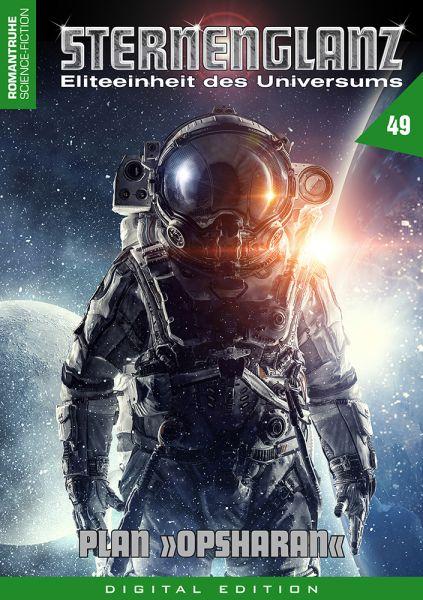 Sternenglanz 49 - Plan »Opsharan«