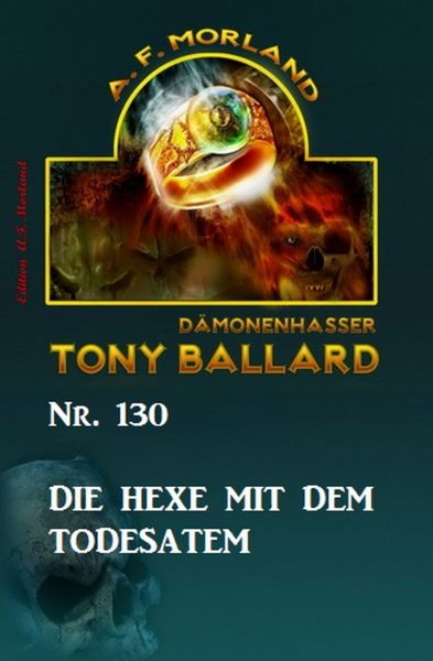 Die Hexe mit dem Todesatem Tony Ballard Nr. 130