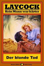 Laycock Western 83: Der blonde Tod
