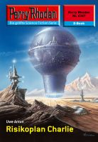Perry Rhodan 2327: Risikoplan Charlie (Heftroman)
