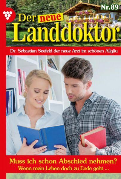Der neue Landdoktor 89 – Arztroman