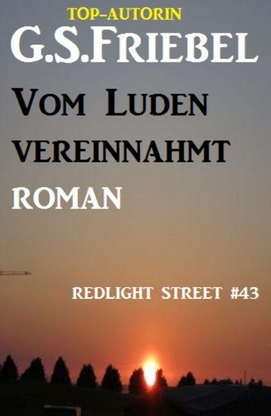 REDLIGHT STREET #43: Vom Luden vereinnahmt
