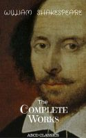 The Complete Works of William Shakespeare, Vol. 9 of 9: Othello; Antony and Cleopatra; Cymbeline; Pe