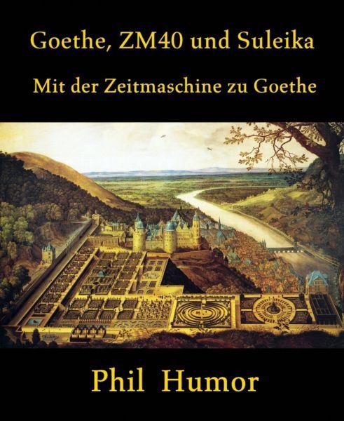 Goethe, ZM40 und Suleika