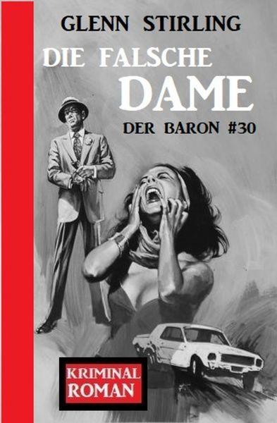 Der Baron #30: Die falsche Dame