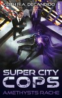 Super City Cops - Amethysts Rache