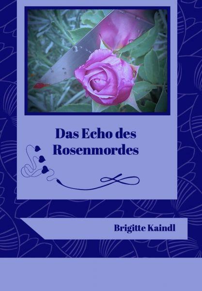 Das Echo des Rosenmordes