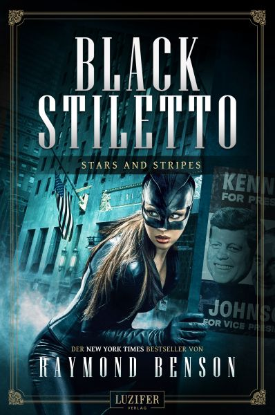 STARS AND STRIPES (Black Stiletto 3)