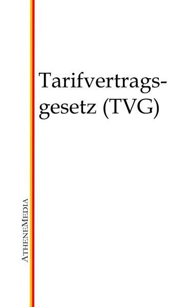 Tarifvertragsgesetz (TVG)