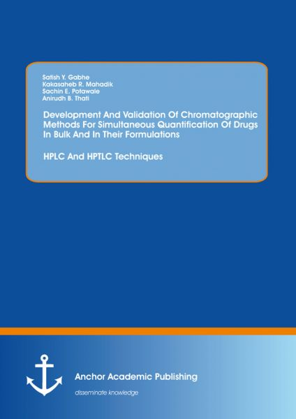 Development And Validation Of Chromatographic Methods For Simultaneous Quantification Of Drugs In Bu