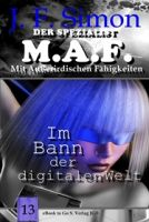 Im Bann der digitalen Welt ( Der Spezialist M.A.F. 13 )
