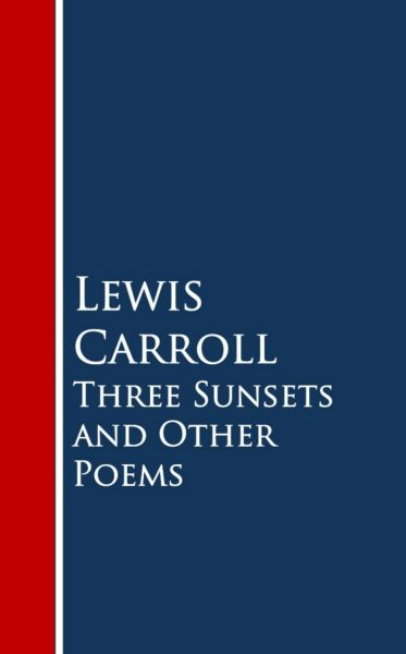 Three Sunsets and Other Poems