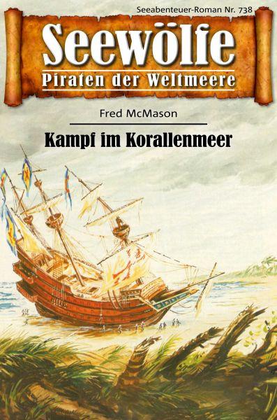 Seewölfe - Piraten der Weltmeere 738