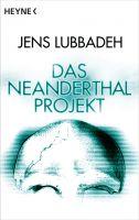 Das Neanderthal-Projekt