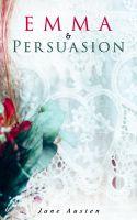 Emma & Persuasion