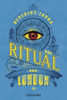 Das Ritual von London