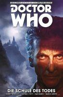 Doctor Who - Der Zwölfte Doctor, Band 4-  Die Schule des Todes