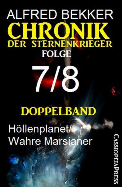 Folge 7/8 - Chronik der Sternenkrieger Doppelband