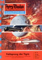 Perry Rhodan 71: Fehlsprung der Tigris (Heftroman)
