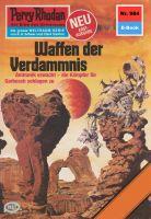 Perry Rhodan 984: Waffen der Verdammnis (Heftroman)