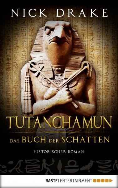 Tutanchamun - Das Buch der Schatten