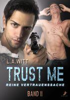 Trust me - reine Vertrauenssache