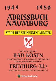 Adressbuch Einwohnerbuch der Stadt Naumburg 1949 / 1950 - Stadt der steinernen Wunder
