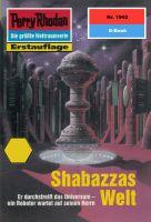 Perry Rhodan 1942: Shabazzas Welt (Heftroman)
