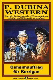 P. Dubina Western 78: Geheimauftrag für Kerrigan