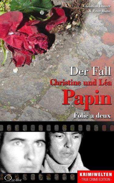 Der Fall Christine und Léa Papin