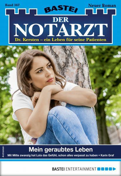 Der Notarzt 367 - Arztroman