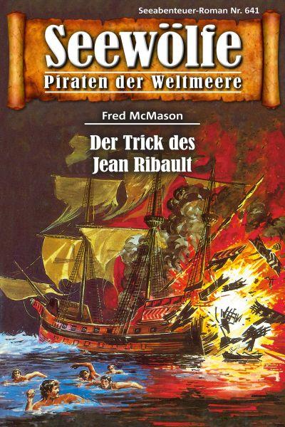 Seewölfe - Piraten der Weltmeere 641