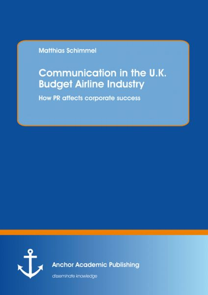 Communication in the U.K. Budget Airline Industry: How PR affects corporate success