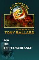 Tony Ballard 66: Die Teufelsschlange